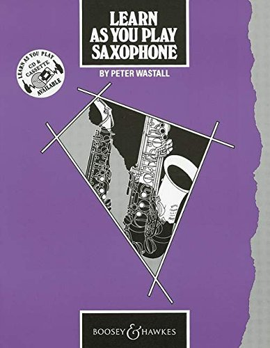 Learn as You Play Saxophone: Tutor Book (Learn as You Play Series)