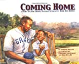 img - for Coming Home: A True Story of Josh Gibson, Baseball's Greatest Home Run Hitter by Nanette Mellage, Cornelius Van Wright, Ying-Hwa Hu (1999) Hardcover book / textbook / text book