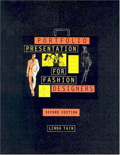 Portfolio Presentation for Fashion Designers (2nd Edition)