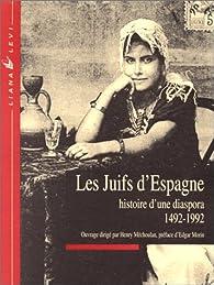 Les Juifs d\'Espagne : histoire d\'une diaspora 1492-1992 par Henry Méchoulan