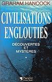 Civilisations englouties - D�couvertes et myst�res