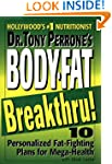 Dr. Tony Perrone's Body-Fat Breakthru...