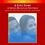 A Love Story | [Denene Millner, Nick Chiles]