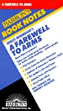 Ernest Hemingway's a Farewell to Arms (Barron's Book Notes) (0812034120) by H. R. Berridge