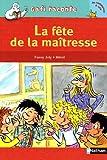echange, troc Fanny Joly, Mérel - La fête de la maîtresse
