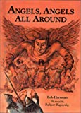 img - for Angels, Angels All Around: Bible Stories Retold book / textbook / text book