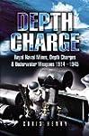 Depth Charge: Royal Naval Mines, Dept...