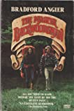 The Master Backwoodsman (0449900126) by Angier, Bradford