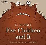 Five Children and it E. Nesbit