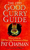 Good Curry Guide 1999 (0340680334) by Chapman