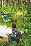 John Henry Johnson (0595426727) by Baker, Stephen