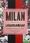 La leggenda del grande Milan nelle pa...