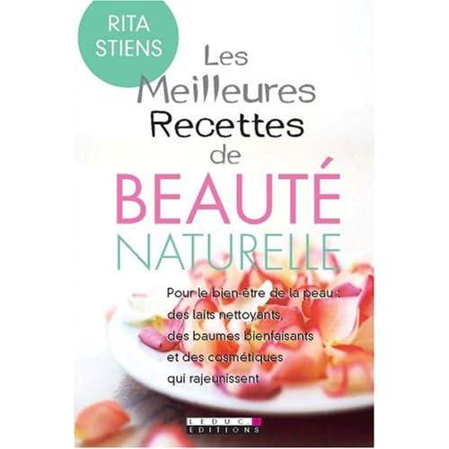 Les Meilleures Recettes de beauté naturelle de Rita Stiens  dans Lecture 51ENMMuSf-L._SS500_