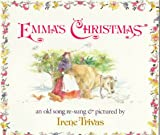 Emma's Christmas: An Old Song Re-Sung and Pictured (0531070220) by Trivas, Irene