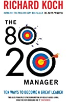 The 80/20 Manager: Ten ways to become a great leader (English Edition)