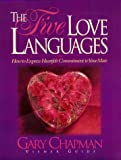 The Five Love Languages: How to Express Hearfelt Commitment to Your Mate: Viewer Guide (0805498567) by Chapman, Gary D.