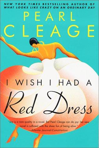 I Wish I Had a Red Dress, PEARL CLEAGE