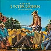 Unter Geiern: Der Sohn des Bärenjägers (Hörspielklassiker 5) | Karl May