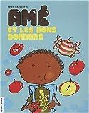 echange, troc Sylvie Massicotte - Ame et les Bons Bonbons