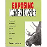 Exposing Northern Exposure