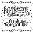 God Willin' & The Creek Don't Rise [+Digital Booklet]
