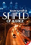 Shield of Justice (1933110198) by Radclyffe