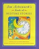 Jim Aylesworth's Book Of Bedtime Stories (0689820771) by Aylesworth, Jim