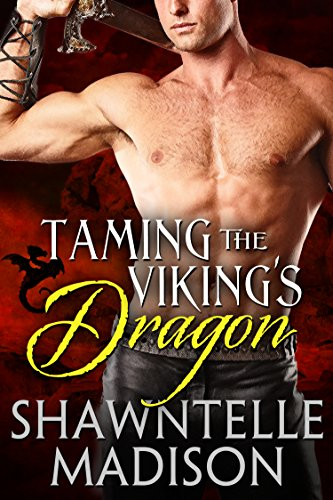 Shawntelle Madison - Taming the Viking's Dragon