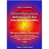 """MentalCoaching - Vol. 3 """"Die Gesundheit verbessern"""" (MentalCoaching Vol. 1 - 8)von """"Hans J. Schellbach"""""""