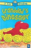 img - for Granddad's Dinosaur (I Am Reading) book / textbook / text book