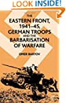 The Eastern Front, 1941-45: German Tr...