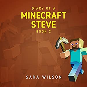 Diary of a Minecraft Steve 2 Hörbuch