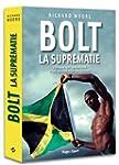 Bolt La supr�matie