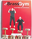 img - for The Brass Gym Book for Trumpet by Patrick Sheridan & Sam Pilafian (Brass Gym Series) book / textbook / text book