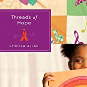 Threads of Hope | Christa Allan