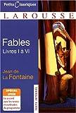 Fables: Livres I A VI (Petits Classiques Larousse Texte Integral) (French Edition)
