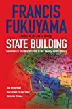 State Building: Governance and World Order in the 21st Century: Governance and World Order in the Twenty-first Century