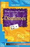 Predicting the Future with Dominoes (Complete Guides series)