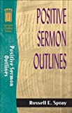 img - for Positive Sermon Outlines (Sermon Outline Series) book / textbook / text book