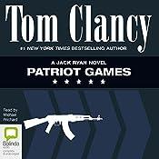 Patriot Games: Jack Ryan | Tom Clancy