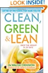 Clean, Green, and Lean: Get Rid of th...