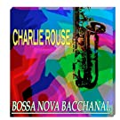 Bossa Nova Bacchanal (Original Remastered)