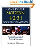 Coaching The Modern 4-2-3-1 Soccer Fo...