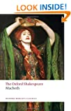 The Oxford Shakespeare: The Tragedy of Macbeth (Oxford World's Classics)