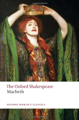 The Oxford Shakespeare: Macbeth (Oxford World's Classics)