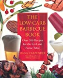 Image of The Low-Carb Barbecue Book: Over 200 Recipes for the Grill and Picnic Table