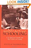 Subtractive Schooling:  U.S.-Mexican Youth and the Politics of Caring