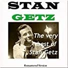The Very Best of Stan Getz (Remastered)