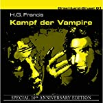 Kampf der Vampire (Dreamland Grusel Special 10th Anniversary Edition 1)   H. G. Francis
