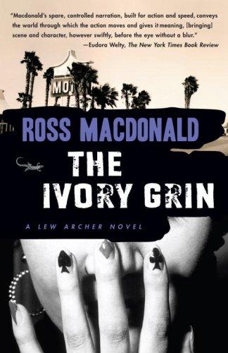 The Ivory Grin (Vintage Crime/Black Lizard), Ross Macdonald